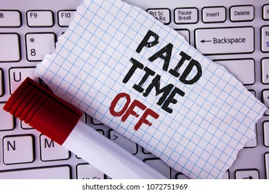 Conceptual hand writing showing Paid Time Off. Business photo text vacation with full payment take vacation Resting Healing written Tear Notebook paper placed the Laptop Marker next to it..