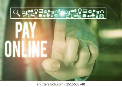 Conceptual hand writing showing Pay Online. Business photo text buy products or service using credit card on any website Woman wear work suit presenting presentation smart device.
