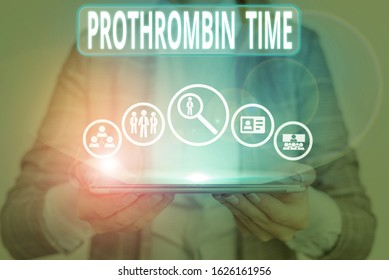 Conceptual hand writing showing Prothrombin Time. Business photo showcasing evaluate your ability to appropriately form blood clots.