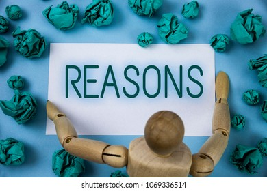 Conceptual hand writing showing Reasons. Business photo text Causes Explanations Justifications for an action or event Motivation written on Sticky note paper Blue background Paper Ball Jointed Toy