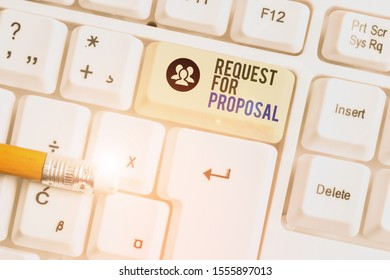 Conceptual hand writing showing Request For Proposal. Business photo showcasing document contains bidding process by agency or company White pc keyboard with note paper above the white background.