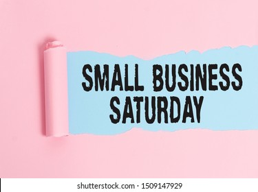 Conceptual hand writing showing Small Business Saturday. Business photo showcasing American shopping holiday held during the Saturday.