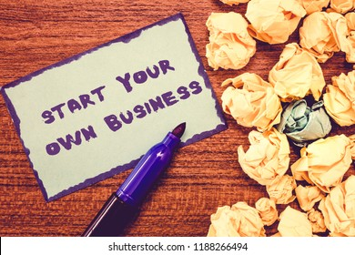 Conceptual hand writing showing Start Your Own Business. Business photo showcasing Entrepreneurial Venture a Startup Enter into Trade