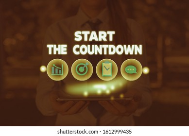 Conceptual hand writing showing Start The Countdown. Business photo showcasing Sequence of Backward Counting to Set the Timer.