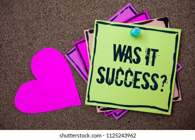 Conceptual hand writing showing Was It Success Question. Business photo showcasing Happy feeling after achieving success in life Love art paper lovely nice massages brown pink art papers.