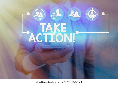 Conceptual hand writing showing Take Action. Business photo showcasing do something official or concerted to achieve aim with problem.