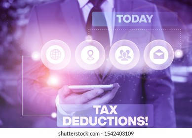 Conceptual hand writing showing Tax Deductions. Business photo showcasing reduction income that is able to be taxed of expenses Picture photo network scheme with modern smart device.