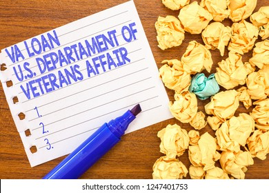 Conceptual hand writing showing Va Loan U.S Departament Of Veterans Affairs. Business photo text Armed forces financial aid