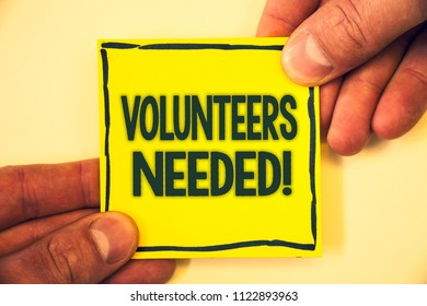 Conceptual hand writing showing Volunteers Needed Motivational Call. Business photo text Social Community Charity Volunteerism Grizzled background retain black outskirts page show some words.