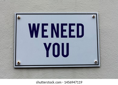 Conceptual hand writing showing We Need You. Business photo text to fulfill the needs of the assignment duty or obligation.