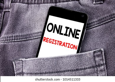 Conceptual hand writing text caption showing Online Registration. Business concept for Internet Login written mobile cell phone with space in the back pants trousers pocket