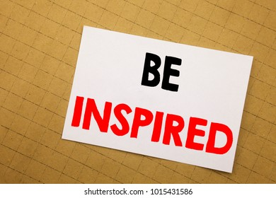 Conceptual hand writing text caption inspiration showing Be Inspired. Business concept for Inspiration and Motivation Written on sticky note yellow background