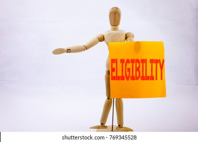 Conceptual hand writing text caption inspiration showing Eligibility Business concept for Suitable Eligible Eligibility written on sticky note sculpture background with space
