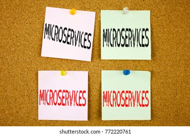 Conceptual hand writing text caption inspiration showing Microservices Business concept for Micro Services on the colourful Sticky Note close-up