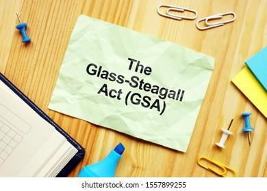 Conceptual hand written text showing The Glass-Steagall Act (GSA)