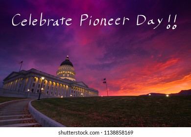 Conceptual image of celebrating Pioneer Day with the image of state capitol building during beautiful sunrise. Pioneer Day is an official holiday celebrated in Utah, USA.