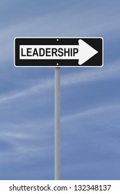Conceptual one way road sign on Leadership