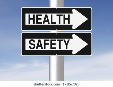 Conceptual one way street signs on a pole indicating Health and Safety