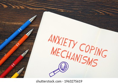 Conceptual photo about Anxiety Coping Mechanisms with written phrase.  - Shutterstock ID 1963275619