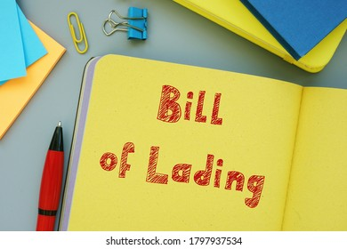 Conceptual photo about Bill of Lading with written text.