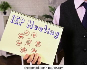 Conceptual photo about IEP Meeting Individualized Education Program with written text.