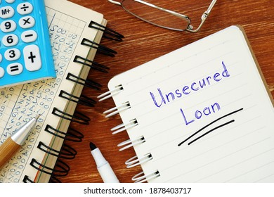 Conceptual photo about Unsecured Loan with written phrase. - Shutterstock ID 1878403717
