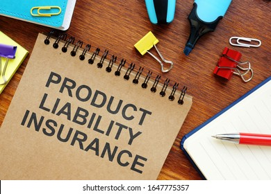 Conceptual photo showing printed text Product Liability Insurance