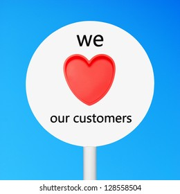 conceptual picture regarding business customer care saying we love our customers (against a blue sky background)