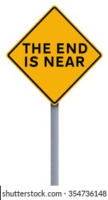 Conceptual road sign indicating The End is Near