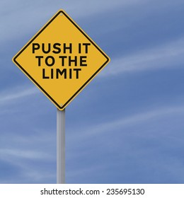 A conceptual road sign indicating Push It to the Limit