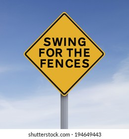 A conceptual road sign indicating Swing for the Fences