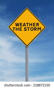 A conceptual road sign indicating Weather the Storm