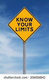 A conceptual sign indicating Know Your Limits