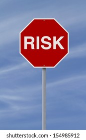 A conceptual stop sign on Risk