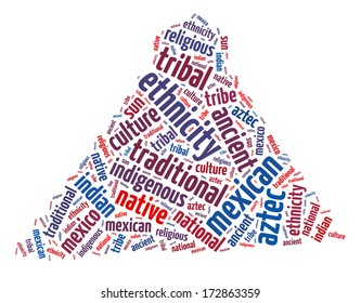 Conceptual words illustration of the Mexican Indigenous Culture over white background