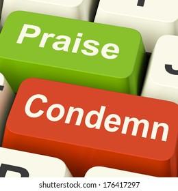 Condemn and Praise Keys