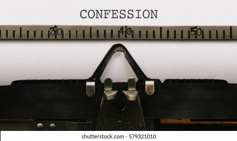 Confession Text on paper in Vintage type writer machine from 1920s closeup with paper