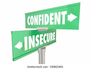 Confident Vs Insecure Sure Confidence Signs 3d Illustration