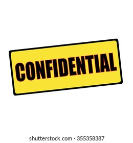 confidential wording on rectangular signs