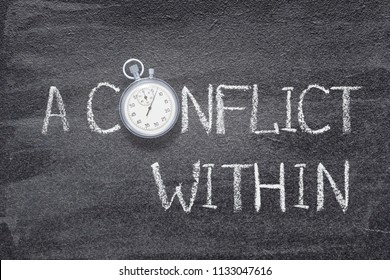a conflict within written on chalkboard with vintage stopwatch used instead of O