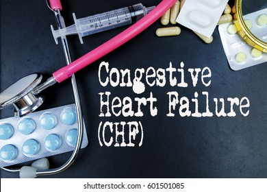 Congestive Heart Failure (CHF) word, medical term word with medical concepts in blackboard and medical equipment.