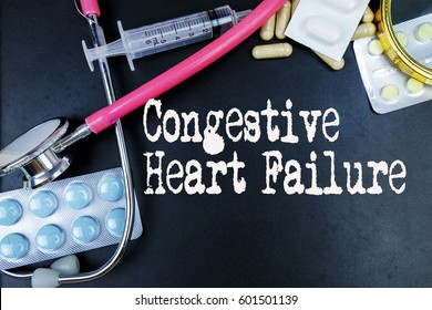 Congestive Heart Failure word, medical term word with medical concepts in blackboard and medical equipment.
