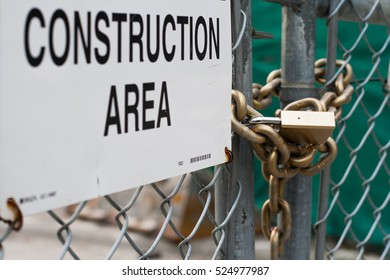 Construction site locked out.