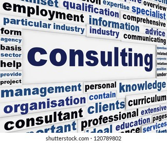 Consulting creative message concept. Consultancy professional advice background