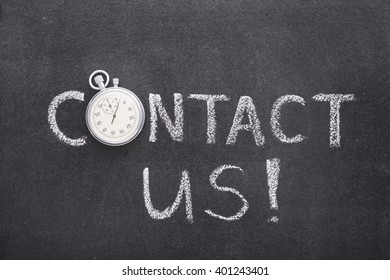 contact us exclamation handwritten on chalkboard with vintage precise stopwatch used instead of O