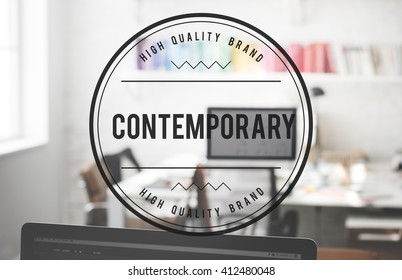 Contemporary New Modern Recent Style Concept