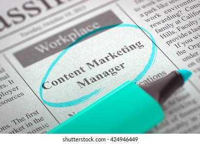 Content Marketing Manager - Advertisements and Classifieds Ads for Vacancy in Newspaper, Circled with a Azure Highlighter. Blurred Image. Selective focus. Concept of Recruitment. 3D Render.