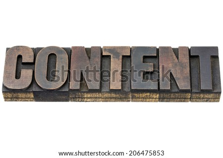 content word - isolated word in vintage letterpress wood type with ink patina