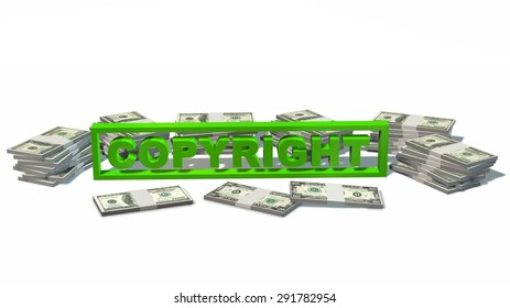 Copyright sign and Stacks of  dollars Bills isolated on white background