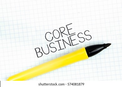 CORE BUSINESS concept write text on notebook